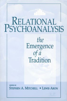 Relational Psychoanalysis, Volume 1: The Emergence of a Tradition (Paperback) book cover