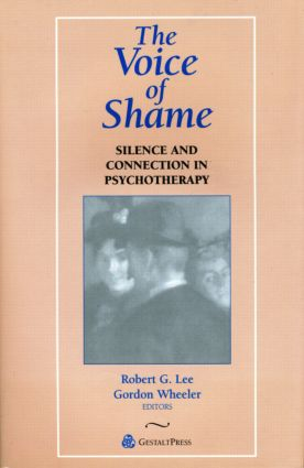 The Voice of Shame: Silence and Connection in Psychotherapy (Paperback) book cover