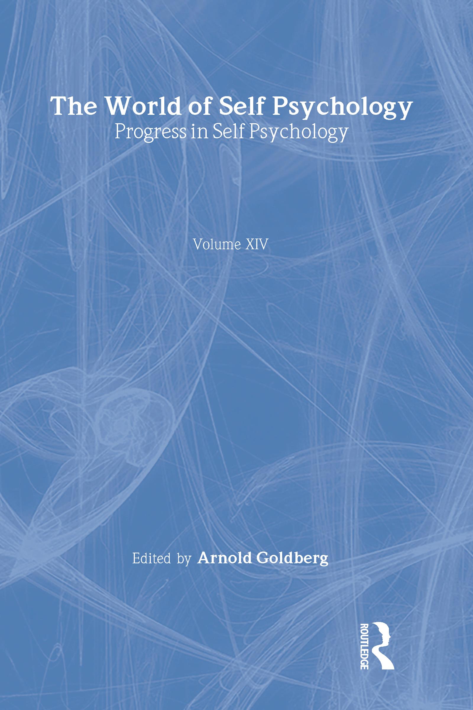 Progress in Self Psychology, V. 14: The World of Self Psychology (Hardback) book cover
