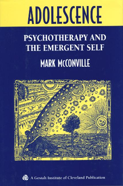 Adolescence: Psychotherapy and the Emergent Self (Hardback) book cover