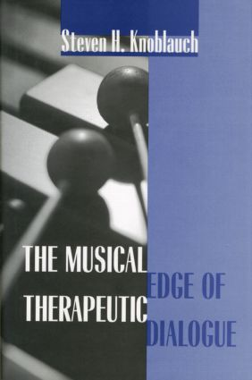 The Musical Edge of Therapeutic Dialogue: 1st Edition (Hardback) book cover