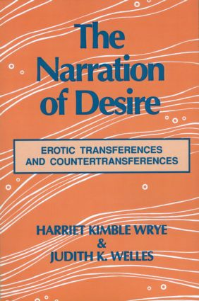 The Narration of Desire: Erotic Transferences and Countertransferences (Paperback) book cover