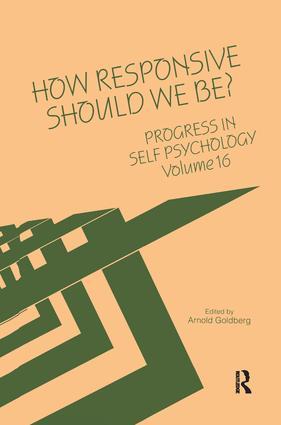 Progress in Self Psychology, V. 16: How Responsive Should We Be? (Hardback) book cover