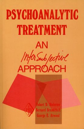 Psychoanalytic Treatment: An Intersubjective Approach, 1st Edition (Paperback) book cover