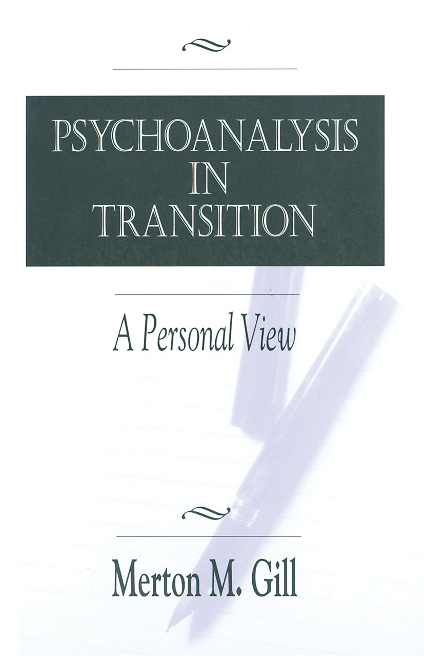 Psychoanalysis in Transition: A Personal View, 1st Edition (Paperback) book cover