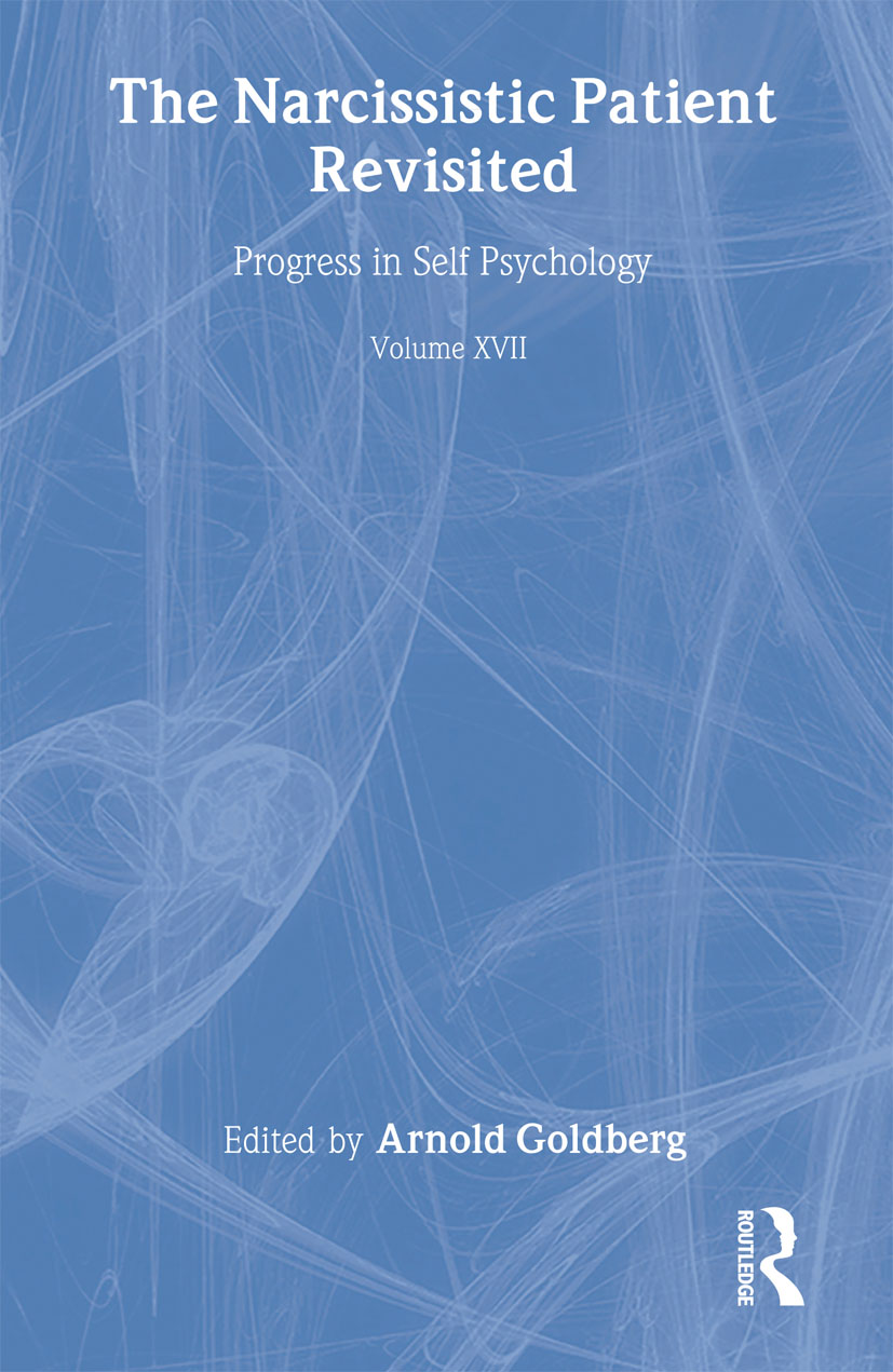 Progress in Self Psychology, V. 17: The Narcissistic Patient Revisited (Hardback) book cover