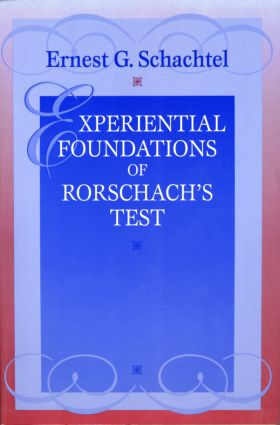 Experiential Foundations of Rorschach's Test: 1st Edition (Paperback) book cover