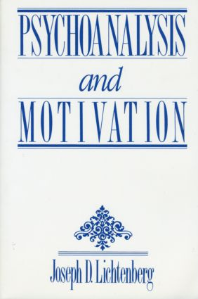 Psychoanalysis and Motivation (Paperback) book cover