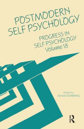Progress in Self Psychology, V. 18: Postmodern Self Psychology, 1st Edition (Hardback) book cover