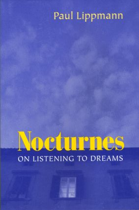 Nocturnes: On Listening to Dreams, 1st Edition (Paperback) book cover