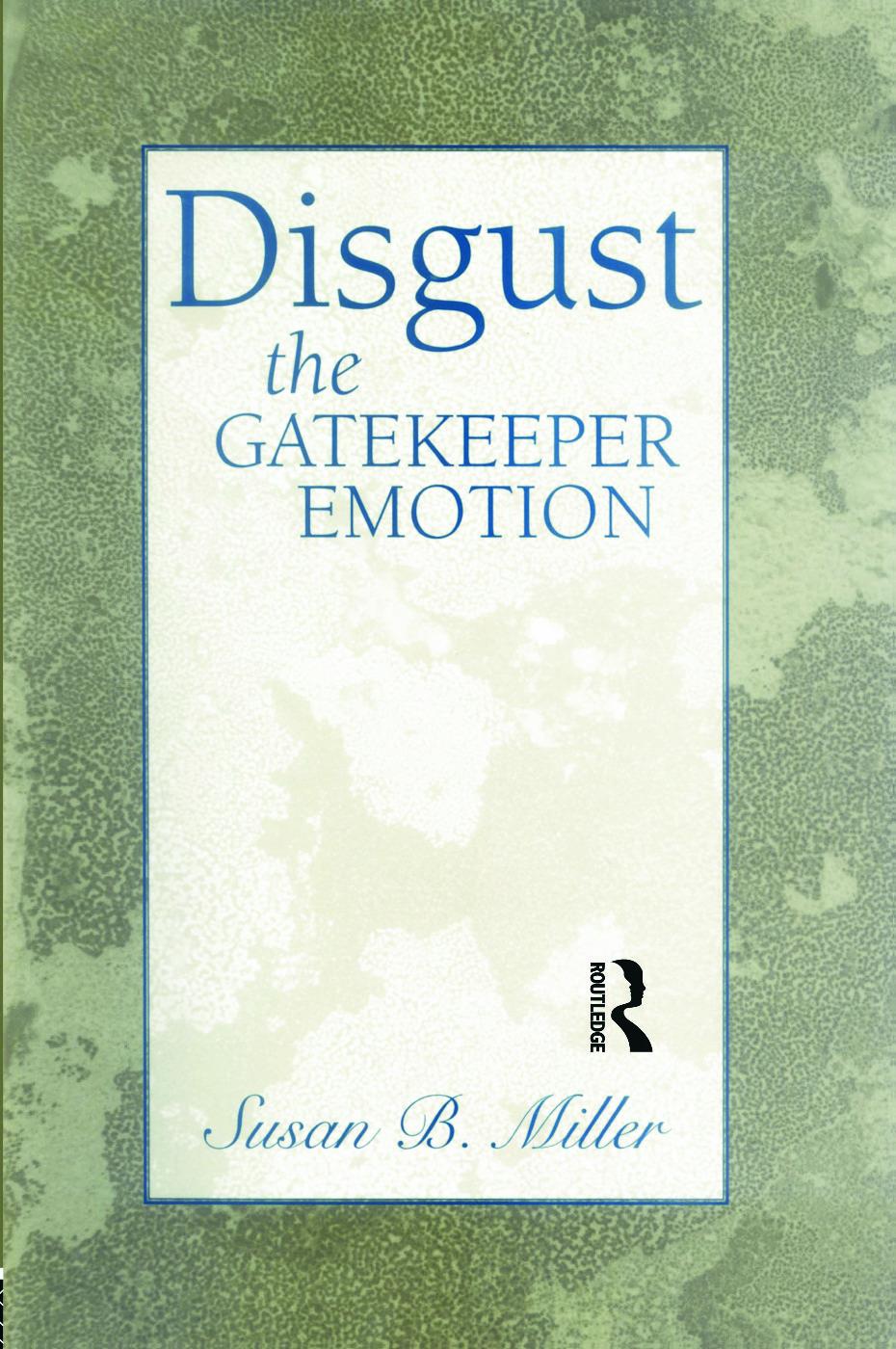 Disgust: The Gatekeeper Emotion (Hardback) book cover