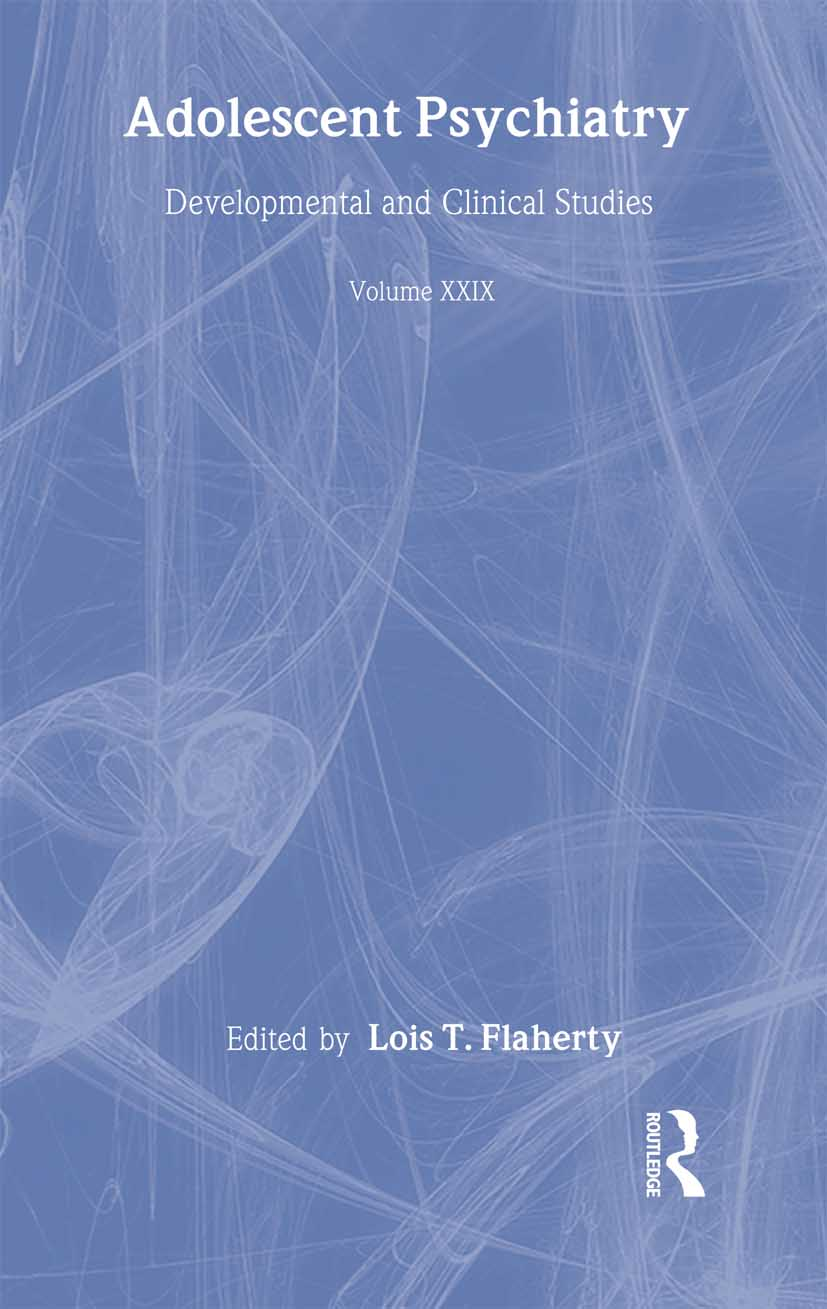Adolescent Psychiatry, V. 29: The Annals of the American Society for Adolescent Psychiatry (Hardback) book cover