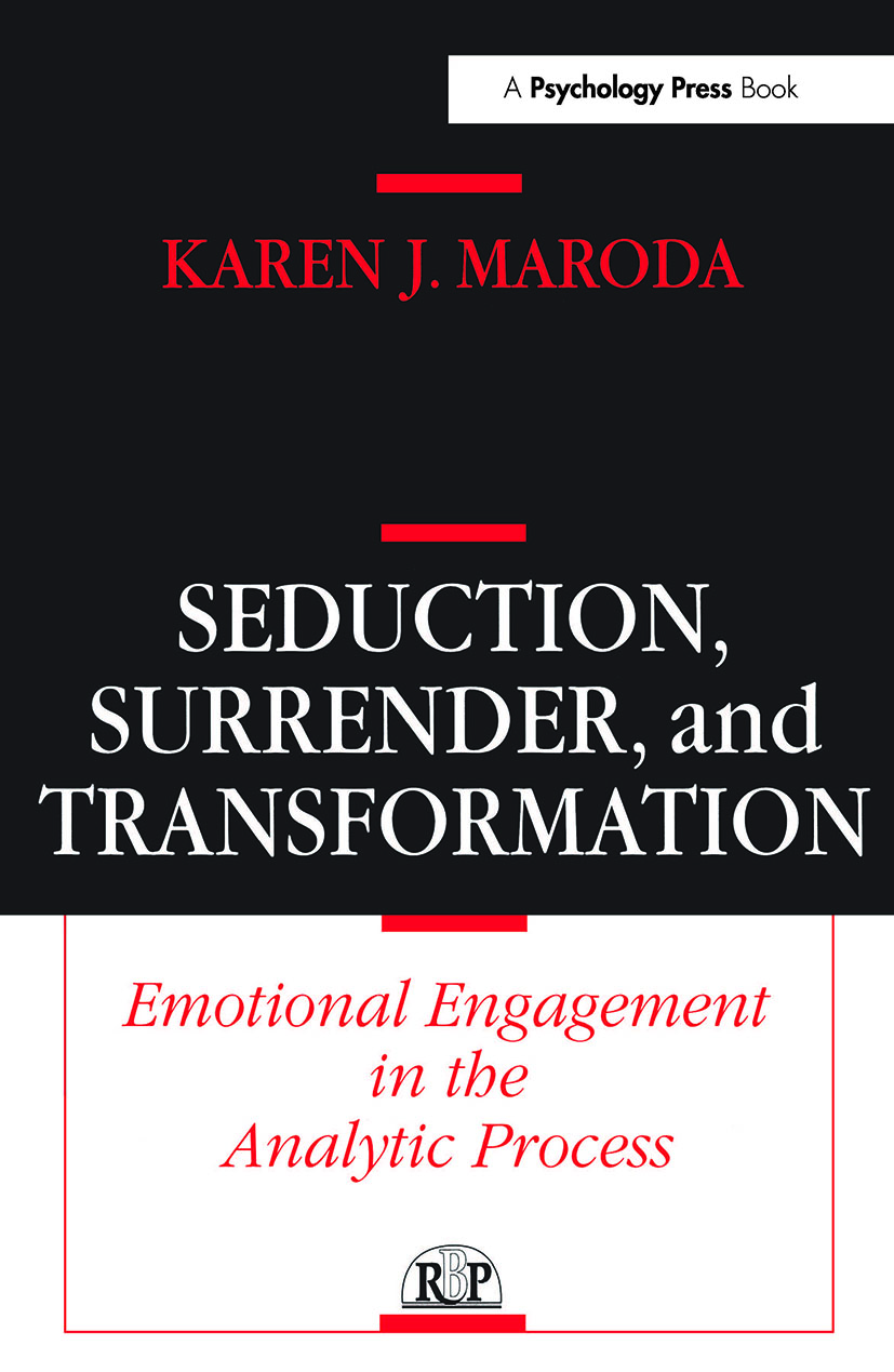 Seduction, Surrender, and Transformation
