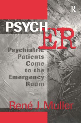 Psych ER: Psychiatric Patients Come to the Emergency Room, 1st Edition (Paperback) book cover