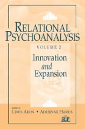 Relational Psychoanalysis, Volume 2: Innovation and Expansion (Paperback) book cover
