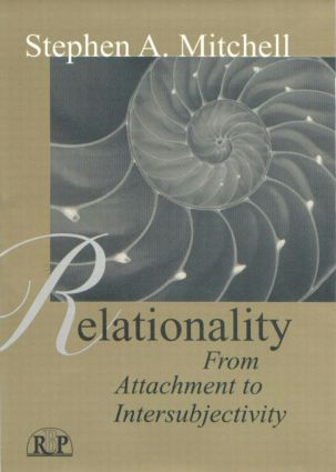 Relationality: From Attachment to Intersubjectivity, 1st Edition (Paperback) book cover