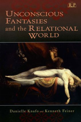 Unconscious Fantasies and the Relational World (Hardback) book cover