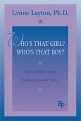 Who's That Girl? Who's That Boy?: Clinical Practice Meets Postmodern Gender Theory (Paperback) book cover