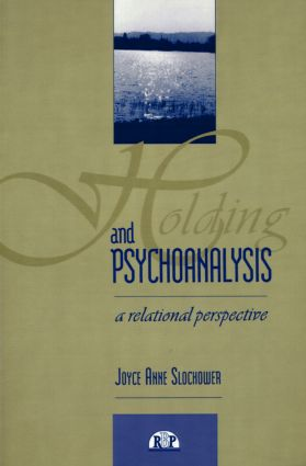 Holding and Psychoanalysis