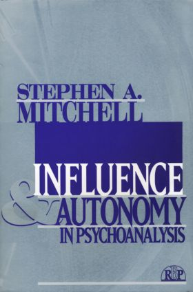 Influence and Autonomy in Psychoanalysis (Paperback) book cover