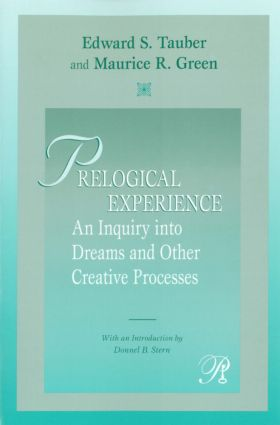 Prelogical Experience: An Inquiry into Dreams and Other Creative Processes, 1st Edition (Paperback) book cover