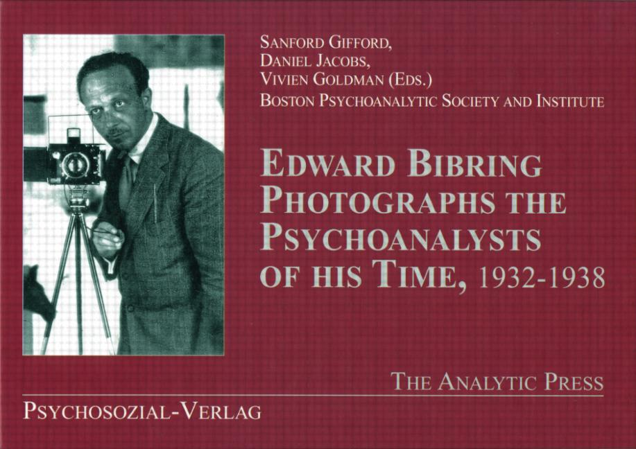 Edward Bibring Photographs the Psychoanalysts of His Time (Hardback) book cover