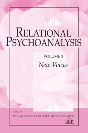Relational Psychoanalysis, Volume 3: New Voices (Paperback) book cover