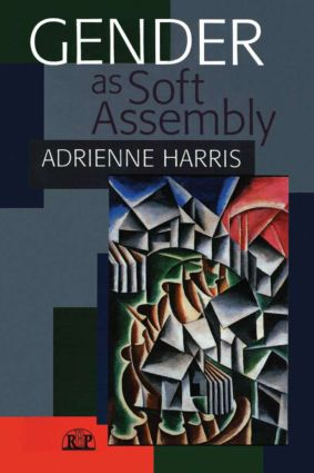 Gender as Soft Assembly: 1st Edition (Paperback) book cover