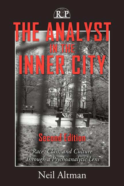 The Analyst in the Inner City: Race, Class, and Culture Through a Psychoanalytic Lens, 2nd Edition (Hardback) book cover