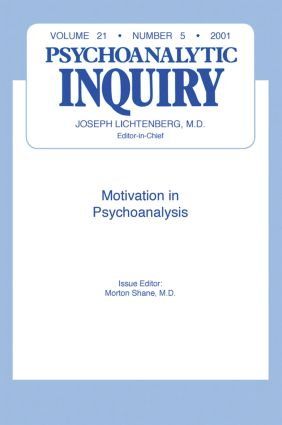 Motivation and Psychoanalysis: Psychoanalytic Inquiry, 21.5, 1st Edition (Paperback) book cover
