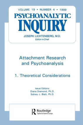 Attachment Research and Psychoanalysis: Psychoanalytic Inquiry, 19.4 (Paperback) book cover