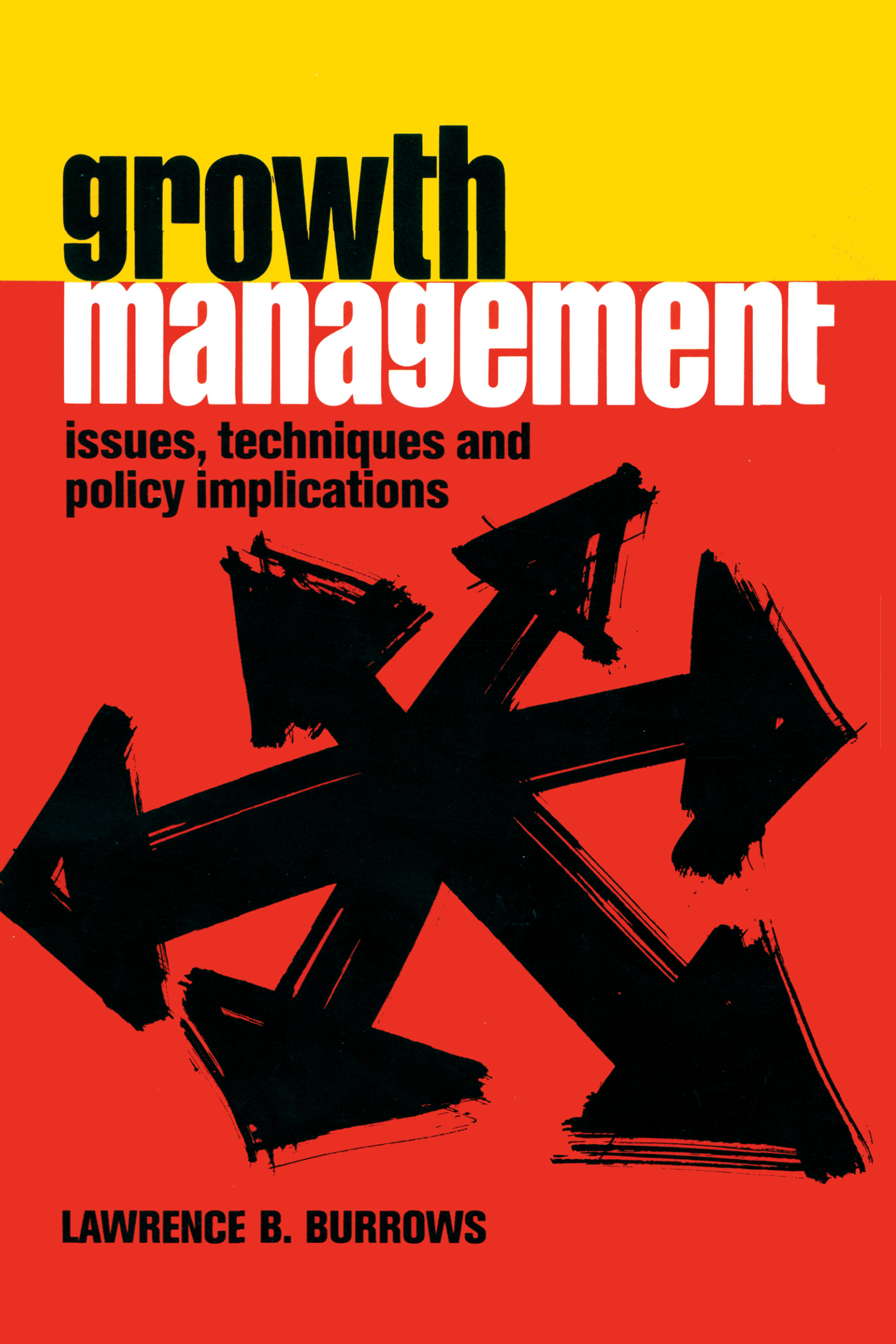Growth Management: 1st Edition (Paperback) book cover