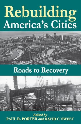 Rebuilding America's Cities: 1st Edition (Paperback) book cover