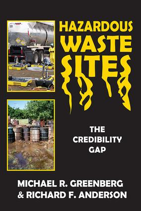 Hazardous Waste Sites: The Credibility Gap, 1st Edition (Paperback) book cover
