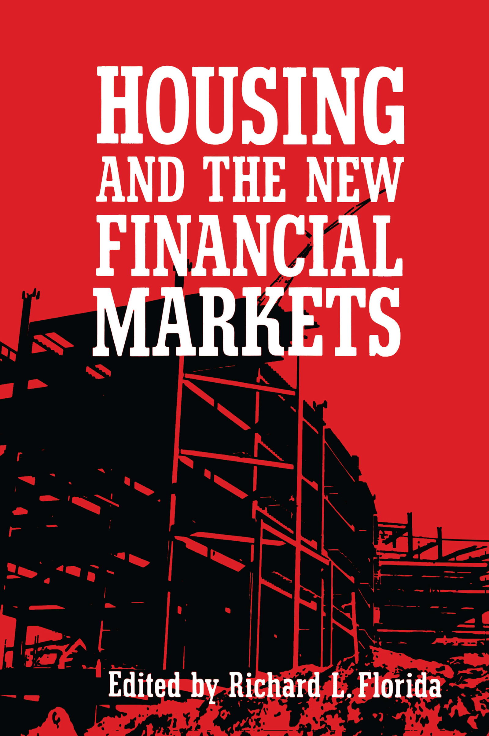 Housing and the New Financial Mark: 1st Edition (e-Book) book cover