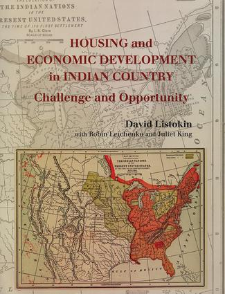Housing and Economic Development in Indian Country: Challenge and Opportunity, 1st Edition (Paperback) book cover