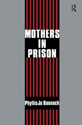 Mothers in Prison: 2nd Edition (Paperback) book cover