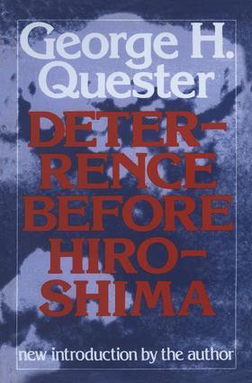 Deterrence Before Hiroshima: 1st Edition (Hardback) book cover