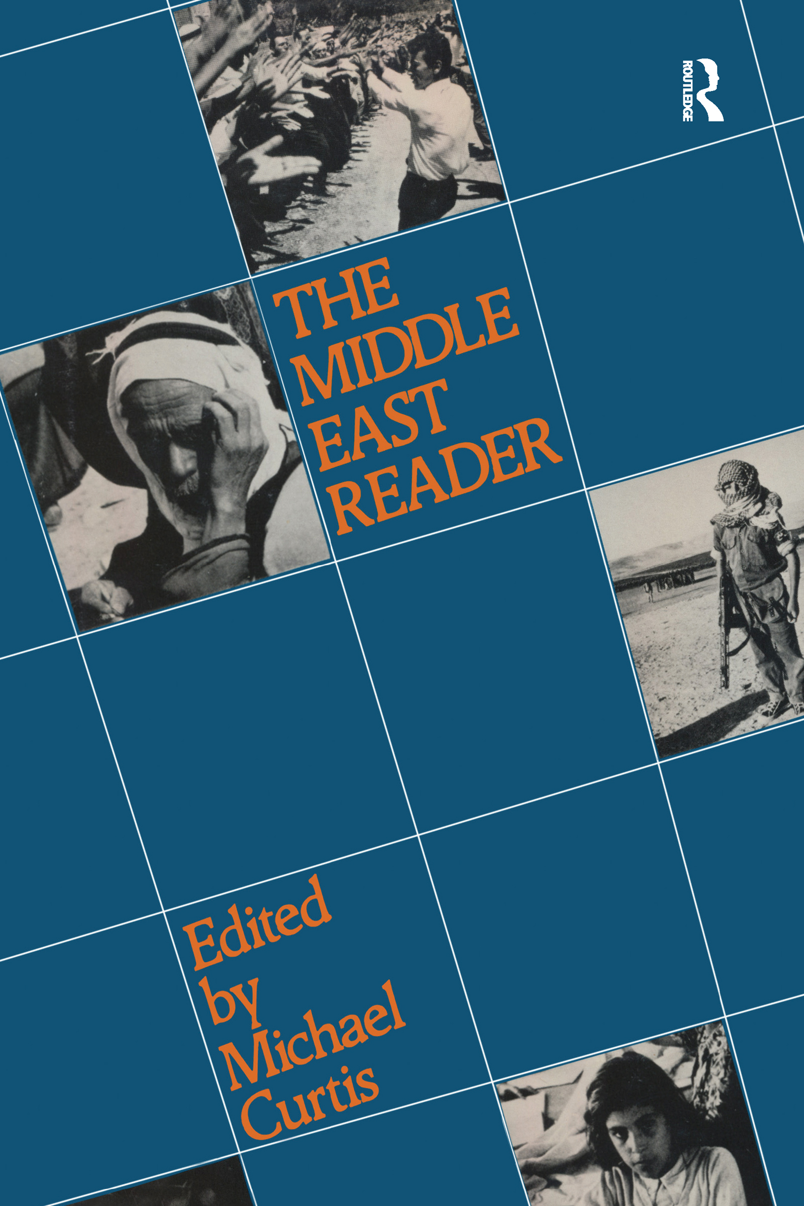 The Middle East: A Reader, 1st Edition (Paperback) book cover
