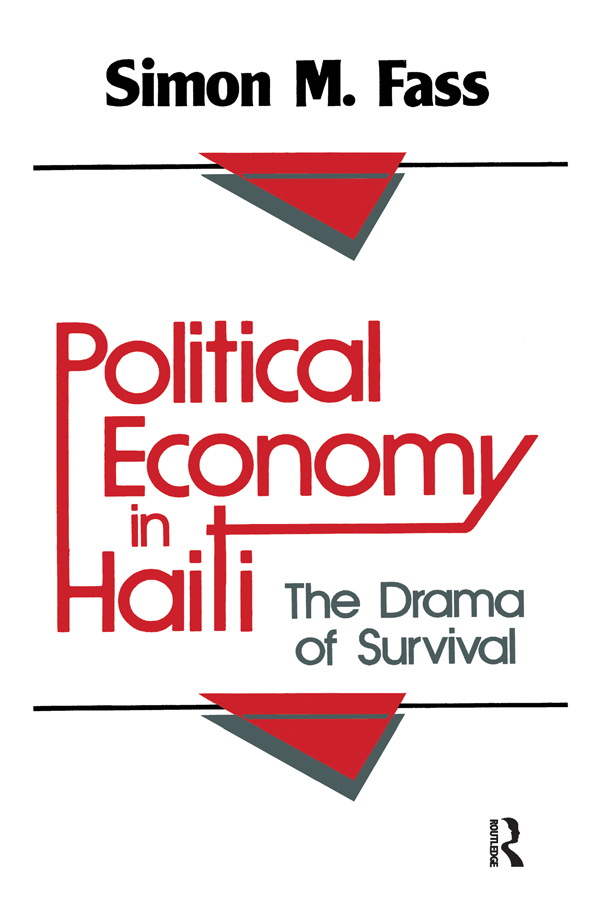 Political Economy in Haiti: The Drama of Survival, 1st Edition (Paperback) book cover