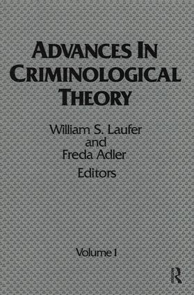 Advances in Criminological Theory: Volume 1, 1st Edition (Hardback) book cover