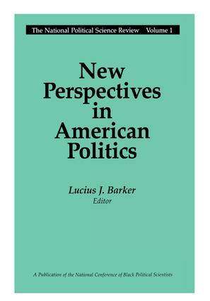New Perspectives in American Politics: 1st Edition (Paperback) book cover