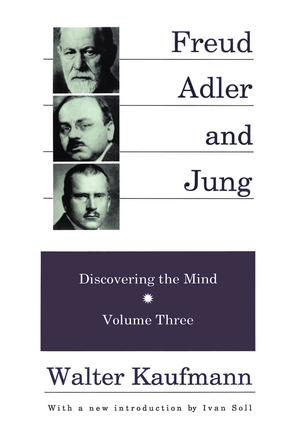 Freud, Alder, and Jung: Discovering the Mind, 1st Edition (Paperback) book cover
