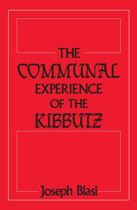 The Communal Experience of the Kibbutz: 1st Edition (Paperback) book cover