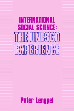 International Social Science: Unesco Experience, 1st Edition (Paperback) book cover
