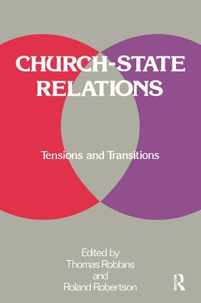 Church-state Relations: Tensions and Transitions, 1st Edition (Hardback) book cover