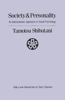 Society and Personality: Interactionist Approach to Social Psychology, 1st Edition (Paperback) book cover