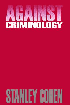 Against Criminology: 1st Edition (Paperback) book cover
