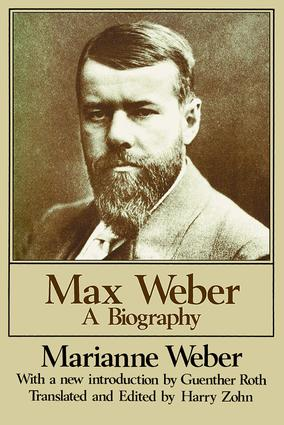 Max Weber: A Biography, 2nd Edition (Paperback) book cover