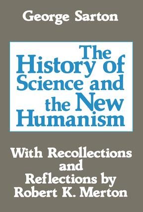 The History of Science and the New Humanism: 1st Edition (Paperback) book cover